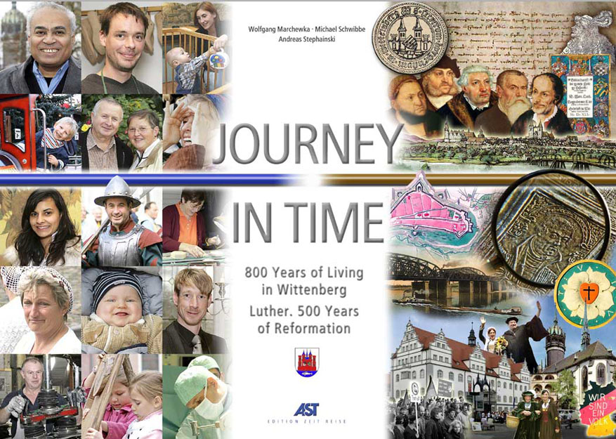 Buchtitel: JOURNEY IN TIME 800 Years of Living in Wittenberg
