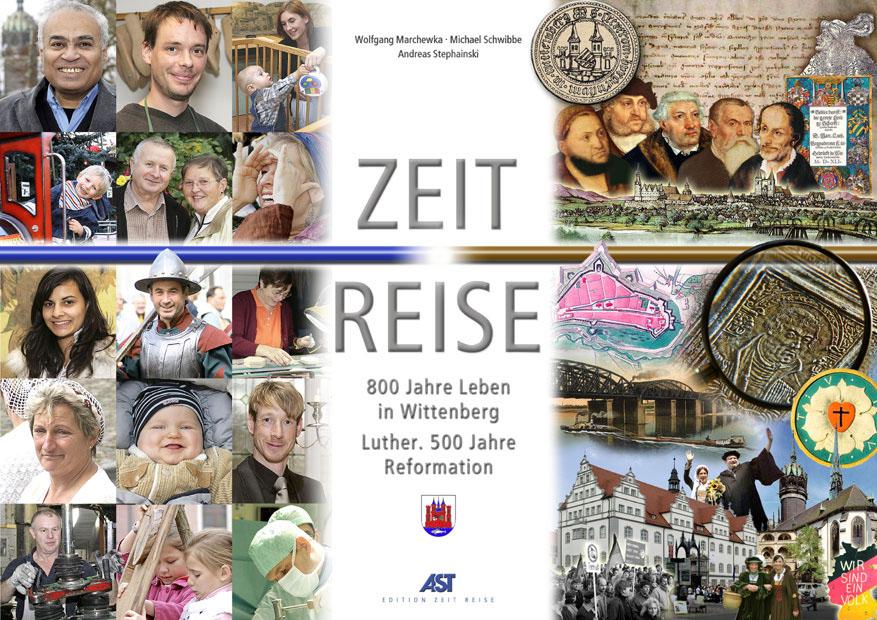 Buchtitel: 800 Jahre Leben in der Luther - Stadt Wittenberg