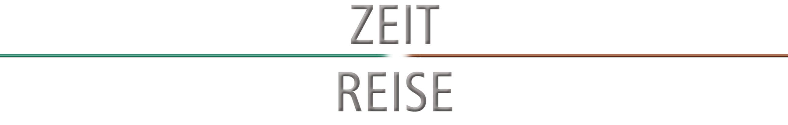 ZEIT REISE – die Edition